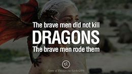 15 Memorable Game of Thrones Quotes by George Martin on Love, Death, Power and Life