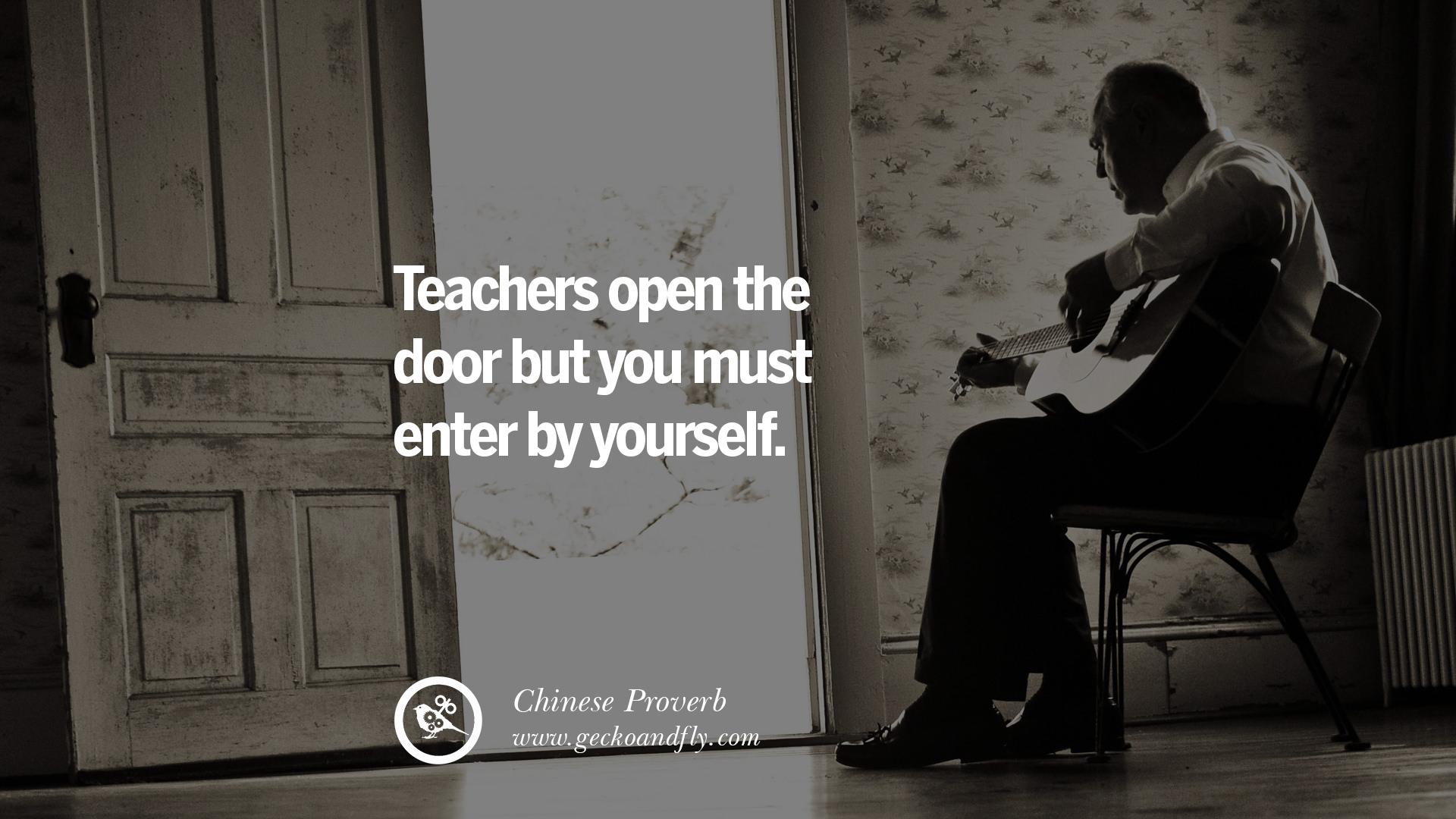 Teachers open the door but you enter by yourself essay