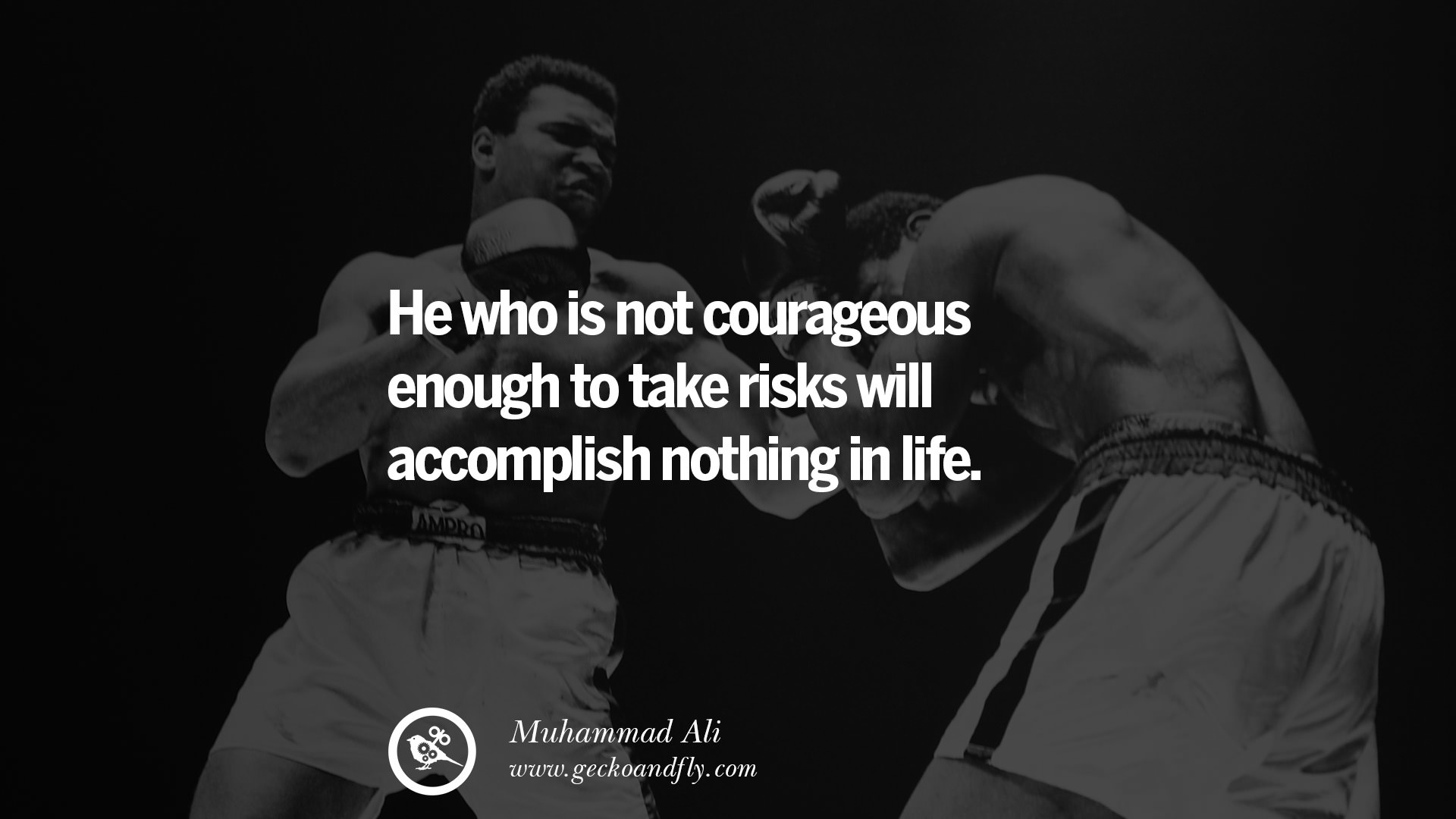 Muhammad Ali Quotes He Who Is Not Courageous