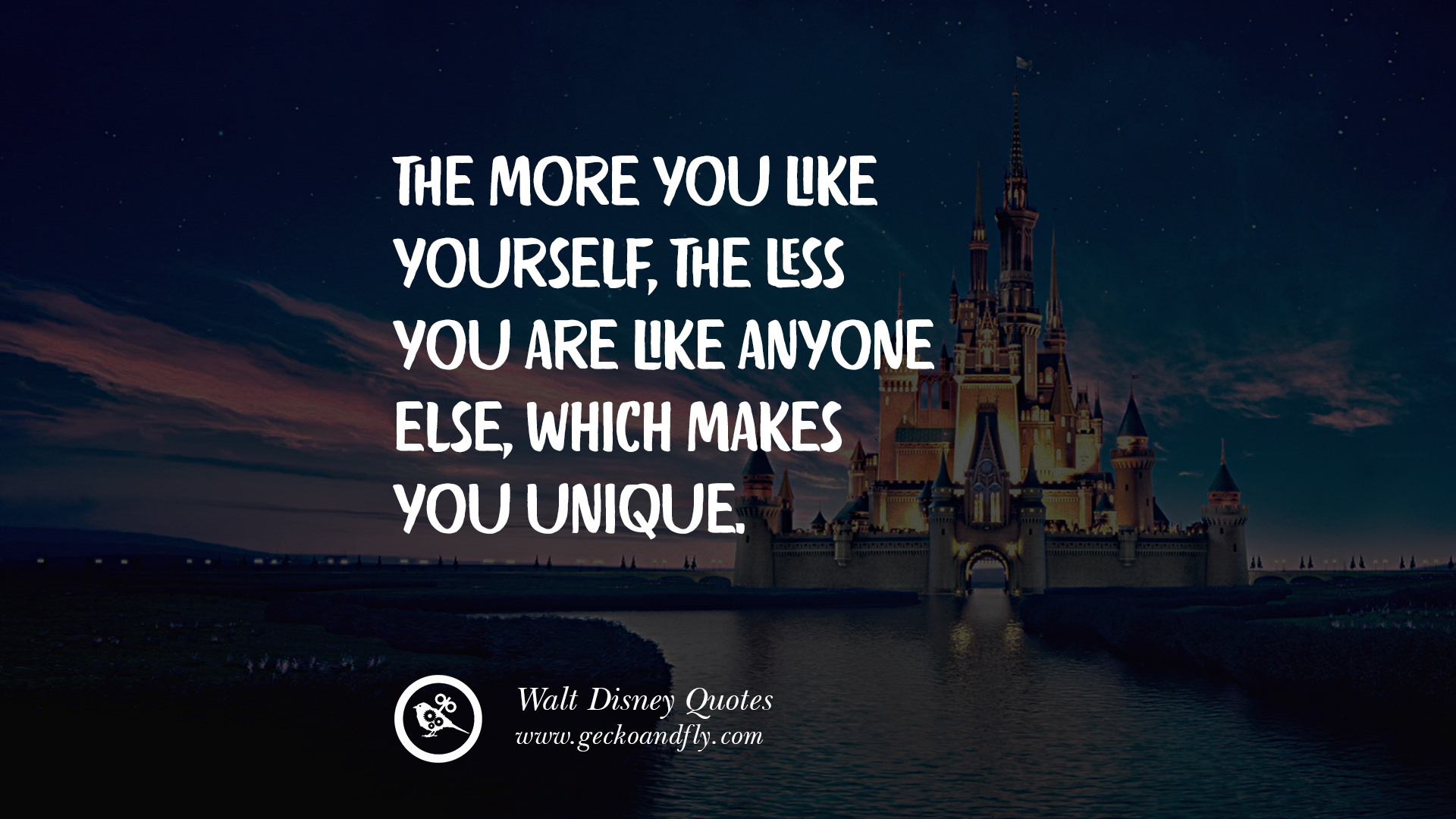 The more you like yourself, the less you are like anyone else, which ...