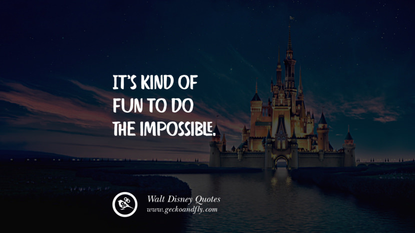 It's kind of fun to do the impossible. best inspirational tumblr quotes instagram
