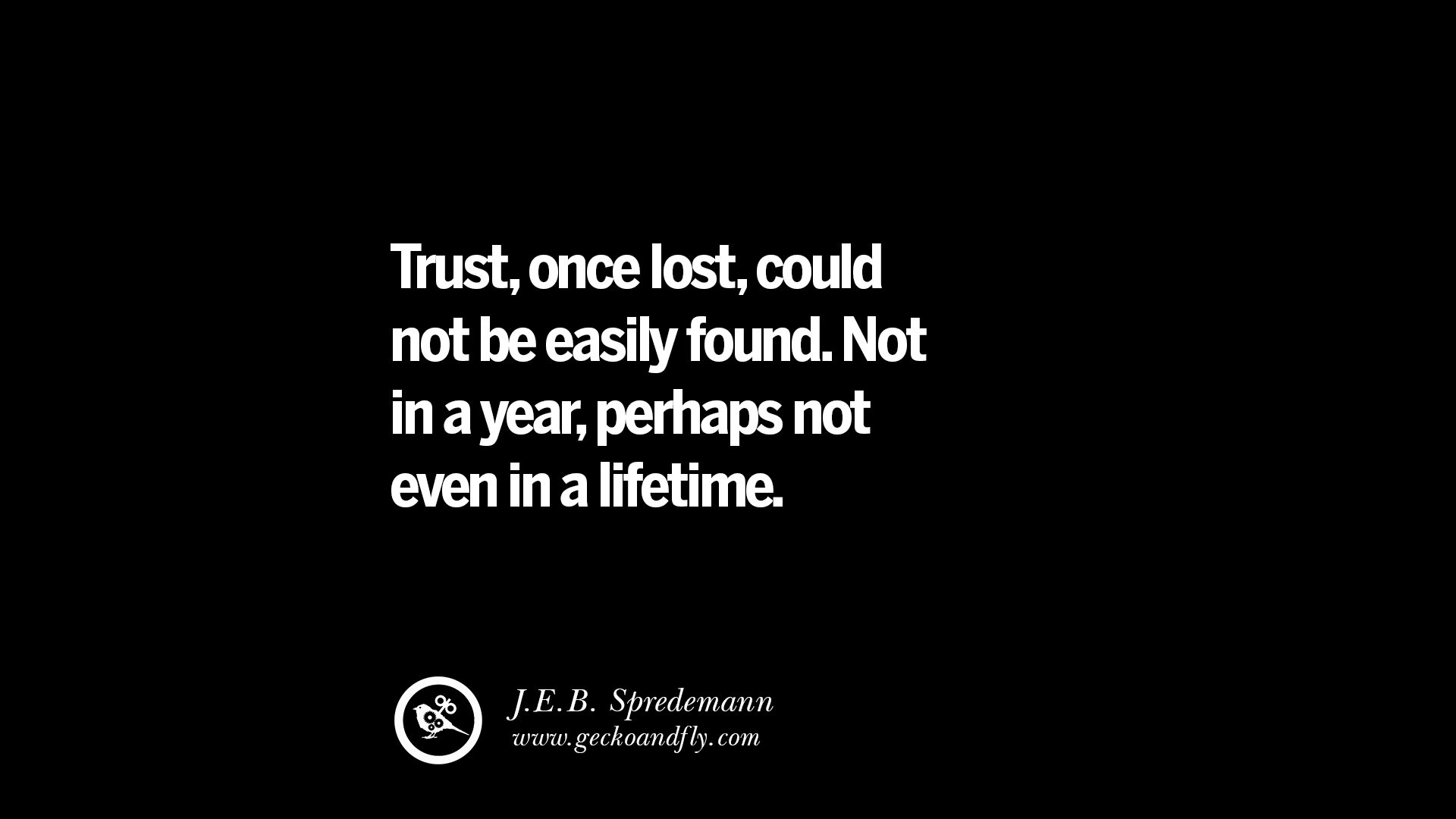 25 Quotes On Friendship Trust Love And Betrayal