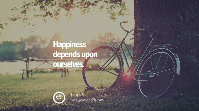Happiness depends upon ourselves. - Aristotle Quotes about Pursuit of Happiness to Change Your Thinking best inspirational tumblr quotes instagram