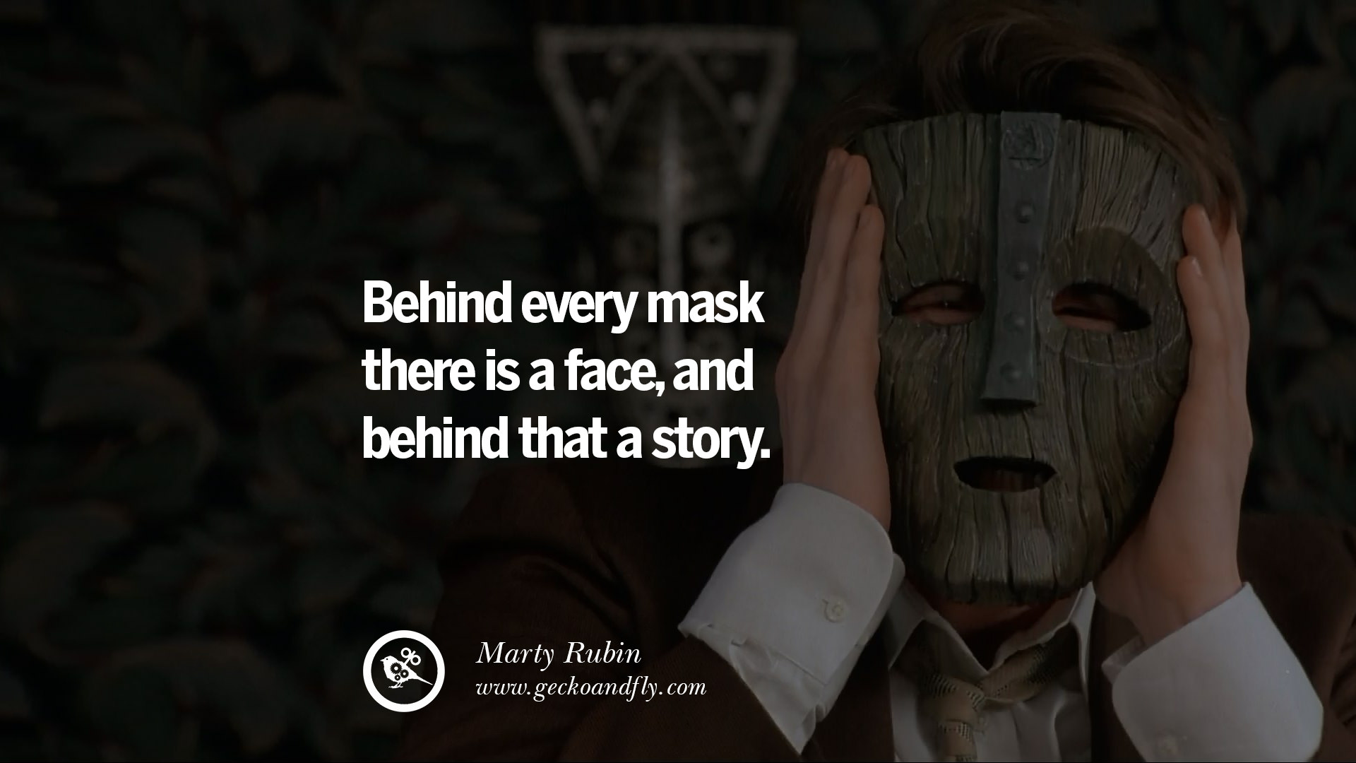 The Movies Mask Quotes 71