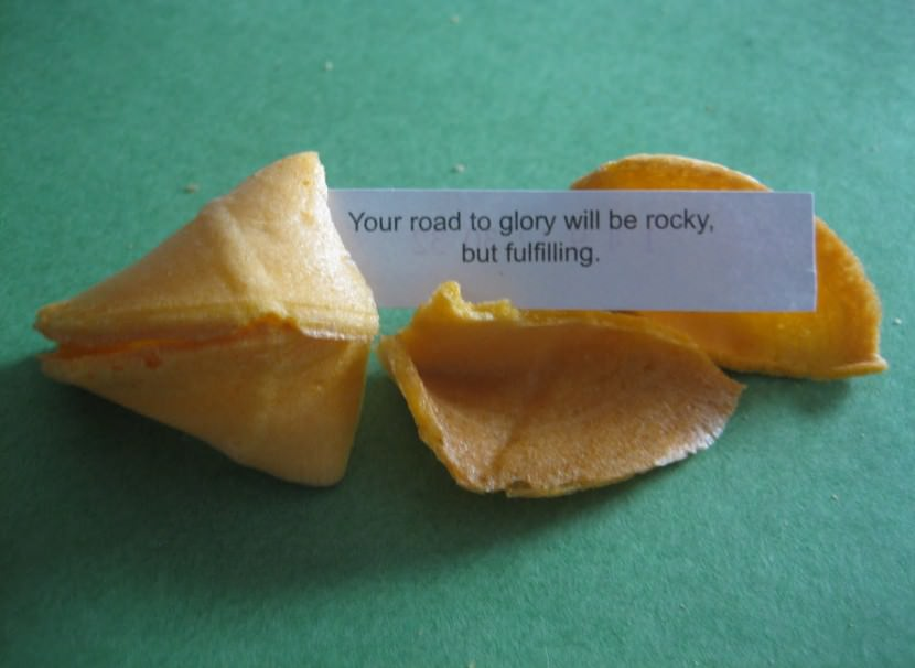 Your road to glory will be rocky, but fulfilling. Best Inspirational Chinese Japanese Fortune Cookie Quotes and Sayings On Life For Facebook And Tumblr