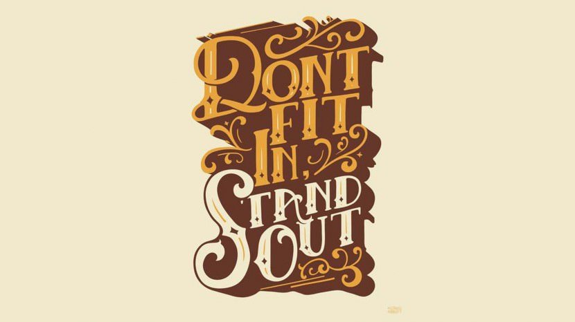 Don't fit in, stand out. 35 Best Inspirational Quotes About Life By Famous People Typography Font Poster