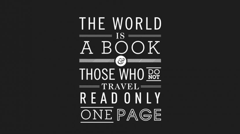 The World is a book, and those who do not travel read only a page. – Saint Augustine 35 Best Inspirational Quotes About Life By Famous People Typography Font Poster