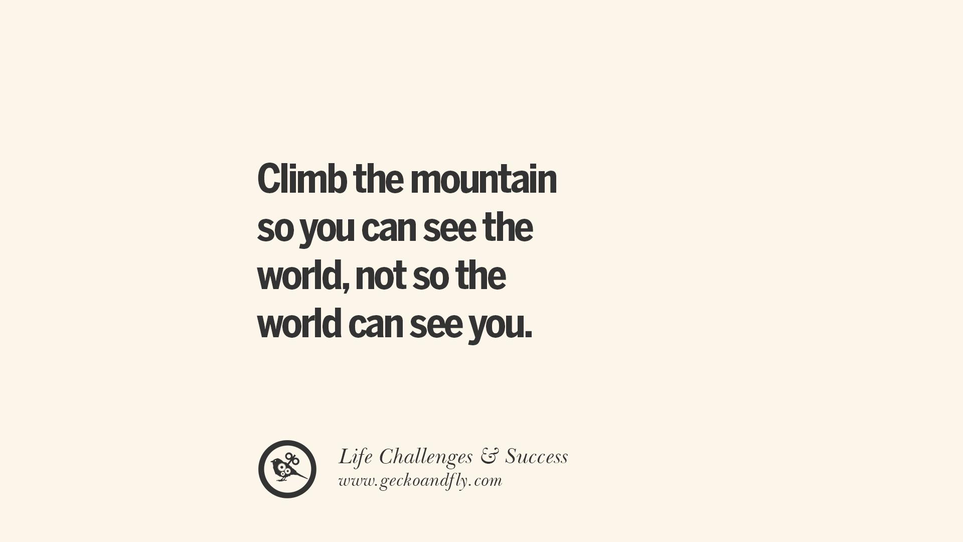 Mountain Climbing Challenge Climb The Mountain so You Can