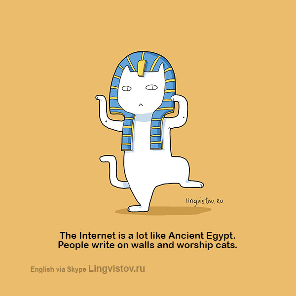 The internet is a lot like Ancient Egypt. People write on walls and worship cats. 40 Funny Doodles For Cat Lovers and Your Cat Crazy Lady Friend grumpy tom talking nyan instagram pinterest facebook twitter comic pictures youtube