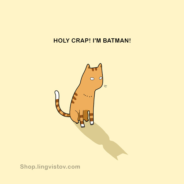 Holy crap! I'm Batman! 40 Funny Doodles For Cat Lovers and Your Cat Crazy Lady Friend grumpy tom talking nyan instagram pinterest facebook twitter comic pictures youtube