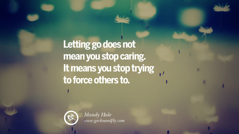 Letting go does not mean you stop caring. It means you stop trying to force others to. - Mandy Hale Quotes About Moving On And Letting Go Of Relationship And Love relationship love breakup instagram pinterest facebook twitter tumblr