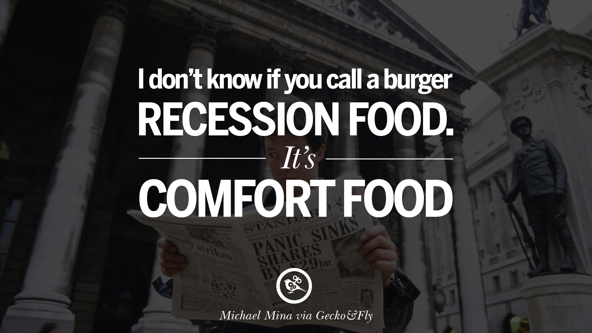 Great Quotes 10 Great Quotes On The Global Economic Current Recession And
