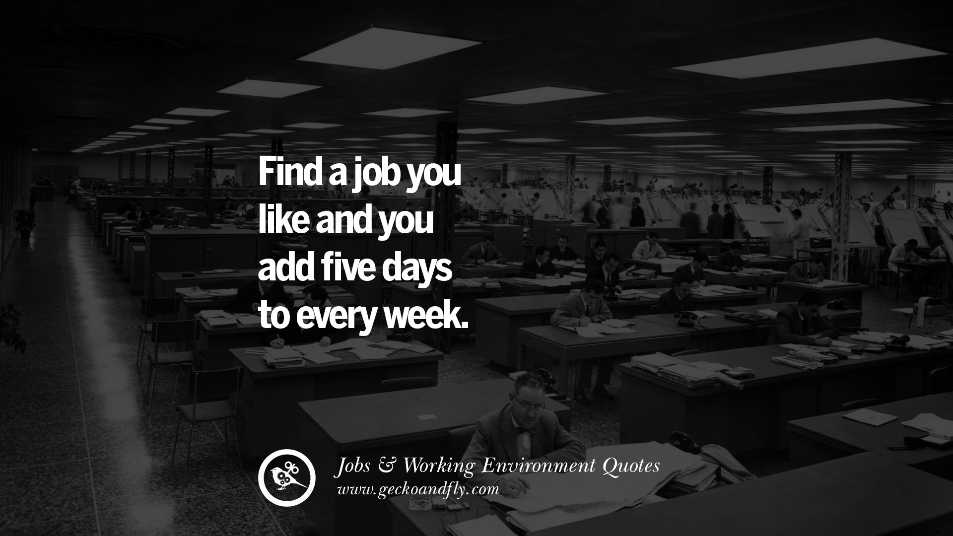 20 quotes on office job occupation working environment and career success