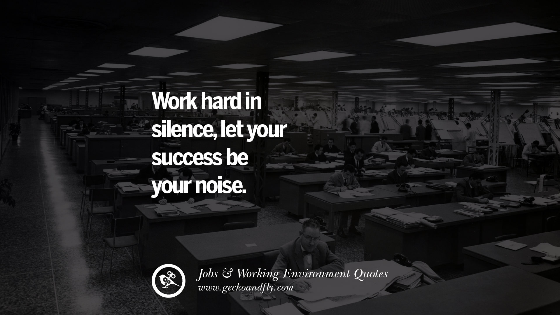 20 Quotes On Office Job Occupation Working Environment And Career
