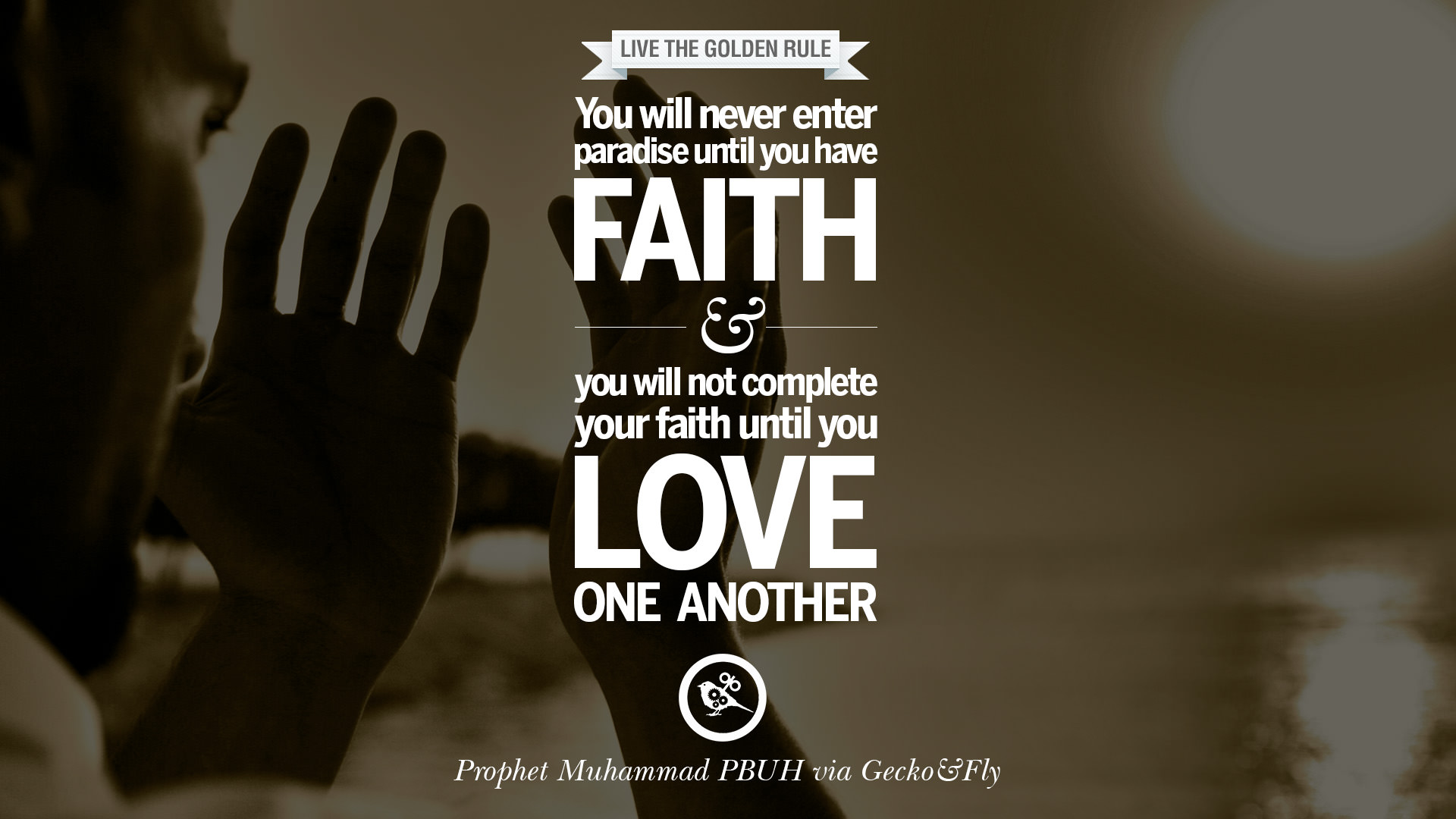 10 Beautiful Prophet Muhammad Quotes on Love God