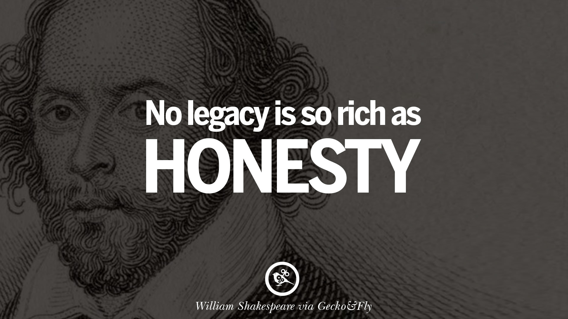 Quotes About Honesty In Friendship Unique 30 William Shakespeare Quotes About Love Life Friendship And