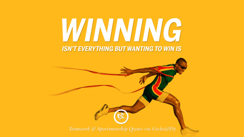 Winning isn't everything but wanting to win is. Quotes Sportsmanship Teamwork Sports Soccer Fifa Football Cricket NBA Basketball Hockey Tennis Volleyball Table Tennis Baseball Rugby American Football Golf facebook twitter pinterest team work sports saying live online olympics games teamwork quotes inspirational motivational