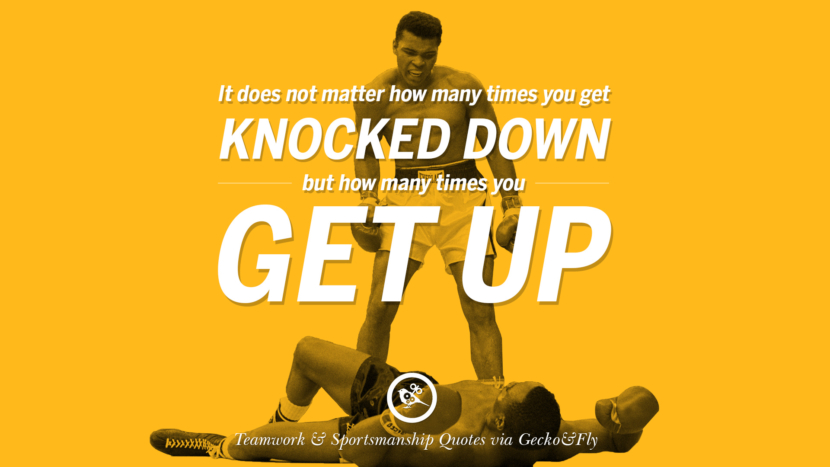 It does not matter how many times you get knocked down but how many times you get up. Quotes Sportsmanship Teamwork Sports Soccer Fifa Football Cricket NBA Basketball Hockey Tennis Volleyball Table Tennis Baseball Rugby American Football Golf facebook twitter pinterest team work sports saying live online olympics games teamwork quotes inspirational motivational