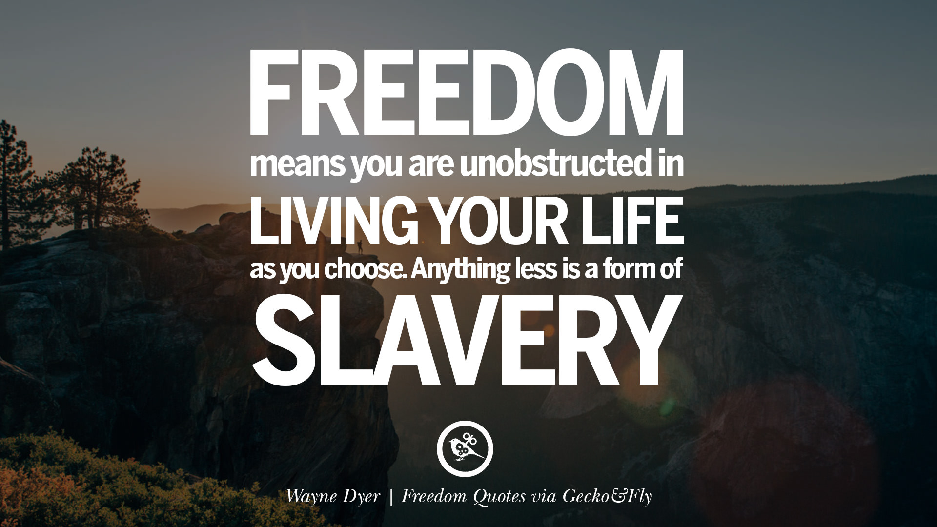 8 Inspiring Quotes About Freedom And Liberty