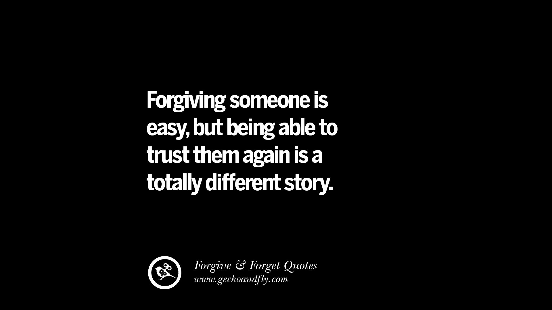 50 Quotes On Apologizing Forgive And Forget After An Argument