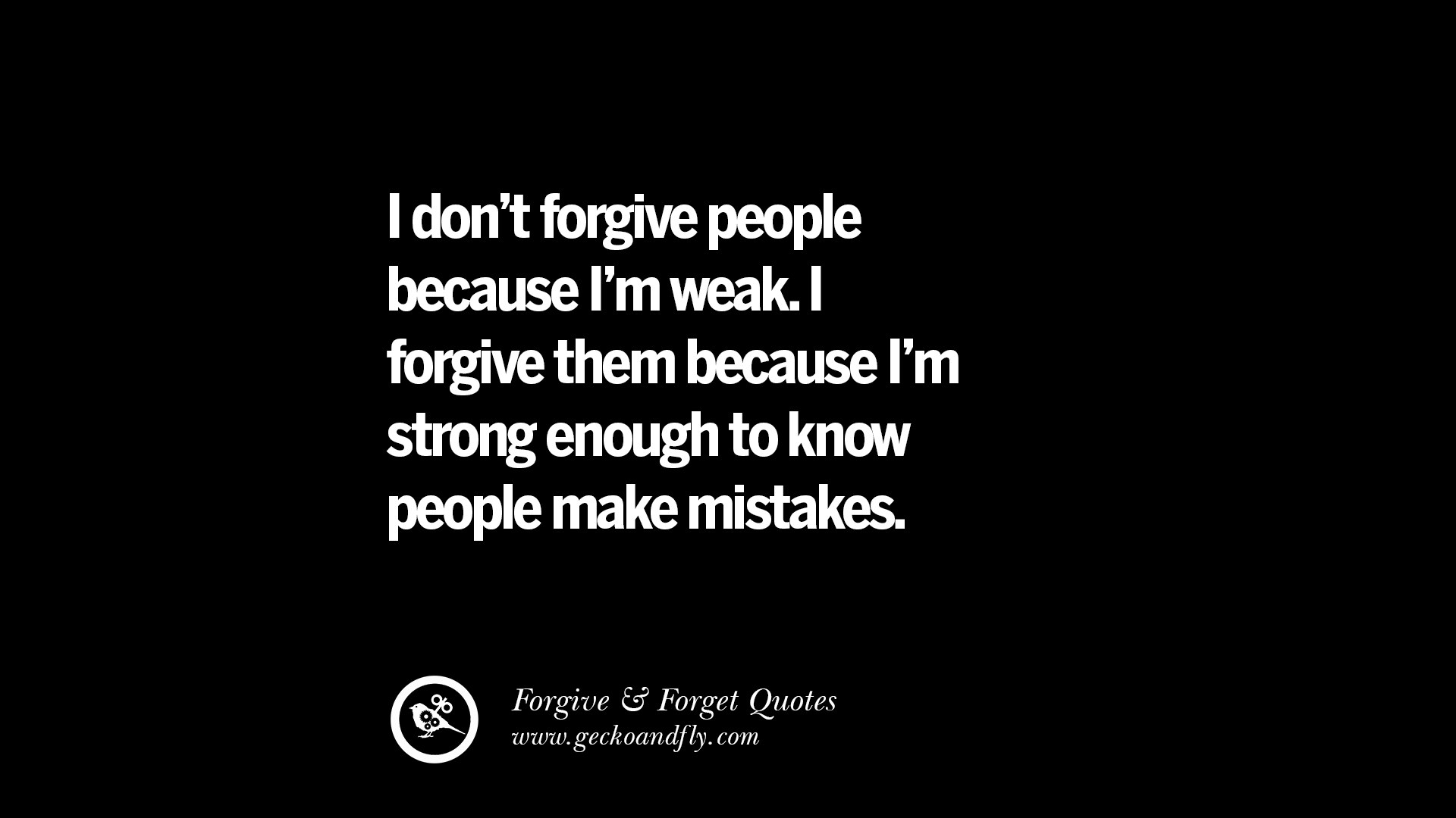 50 Quotes On Forgive And Forget When Someone Hurts You In A Relationship