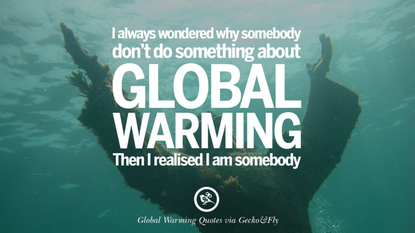 Global Warming Quotes - BrainyQuote