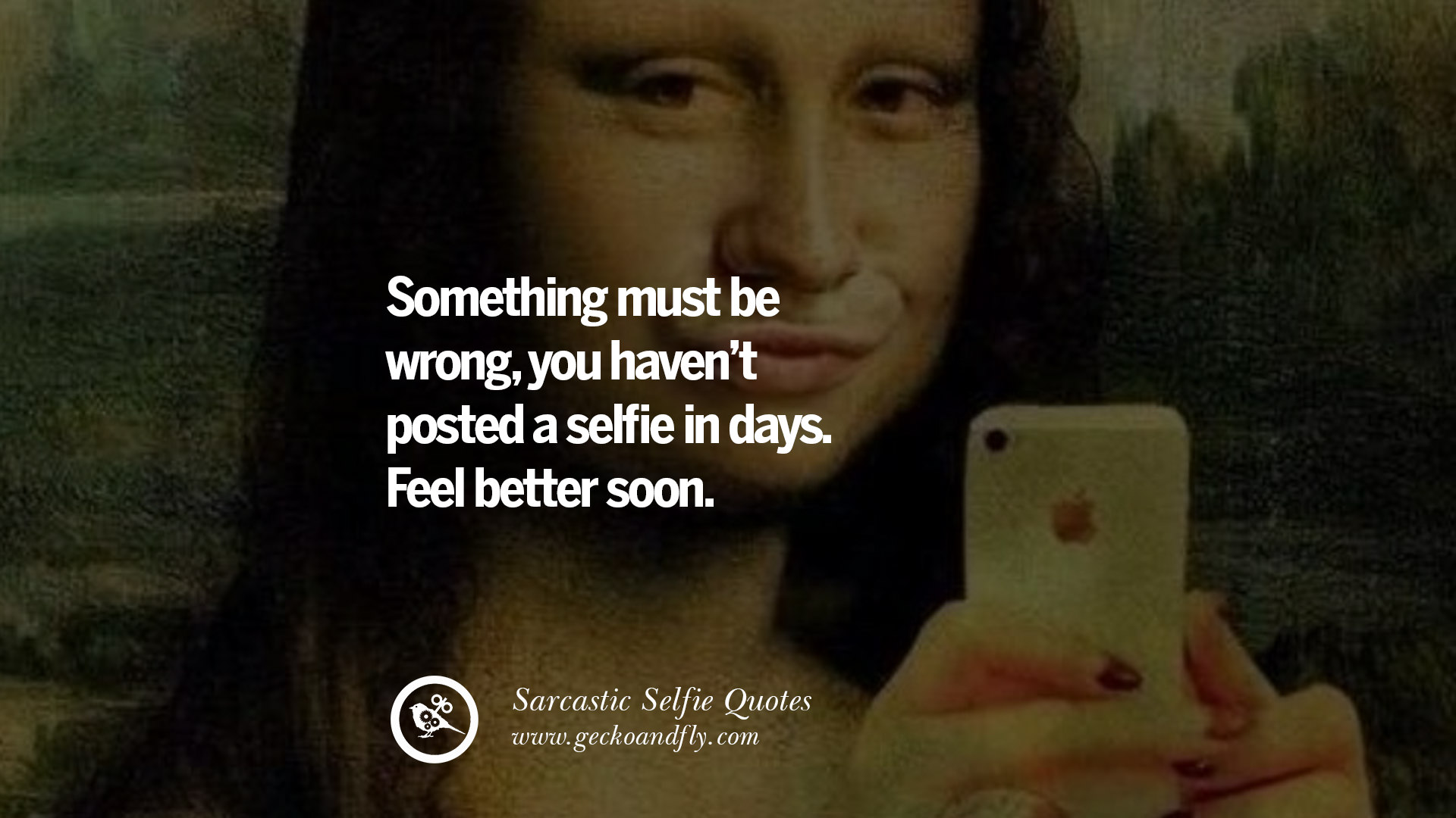 30 Sarcastic Anti Selfie Quotes For Facebook And Instagram Friends