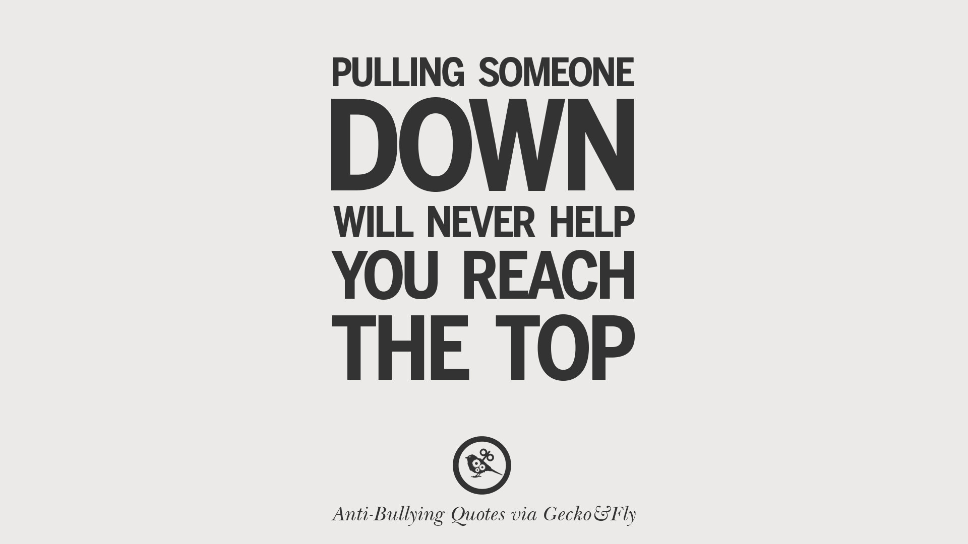 Bullying Quotes 12 Quotes On Anti Cyber Bulling And Social Bullying Effects