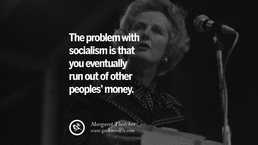14 Anti Socialism Quotes On Free Medical Healthcare Minimum Wage And Higher Tax