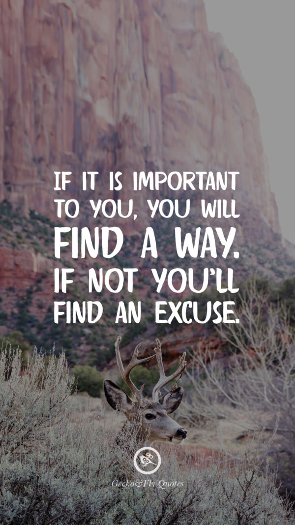 If it is important to you, you will find a way. If not you'll find an excuse.