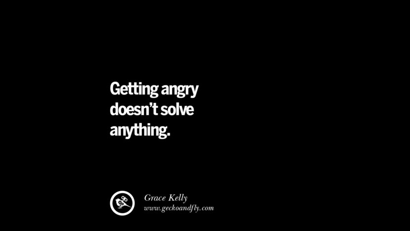 Getting angry doesn't solve anything. - Grace Kelly Quotes On Anger Management, Controlling Anger, And Relieving Stress