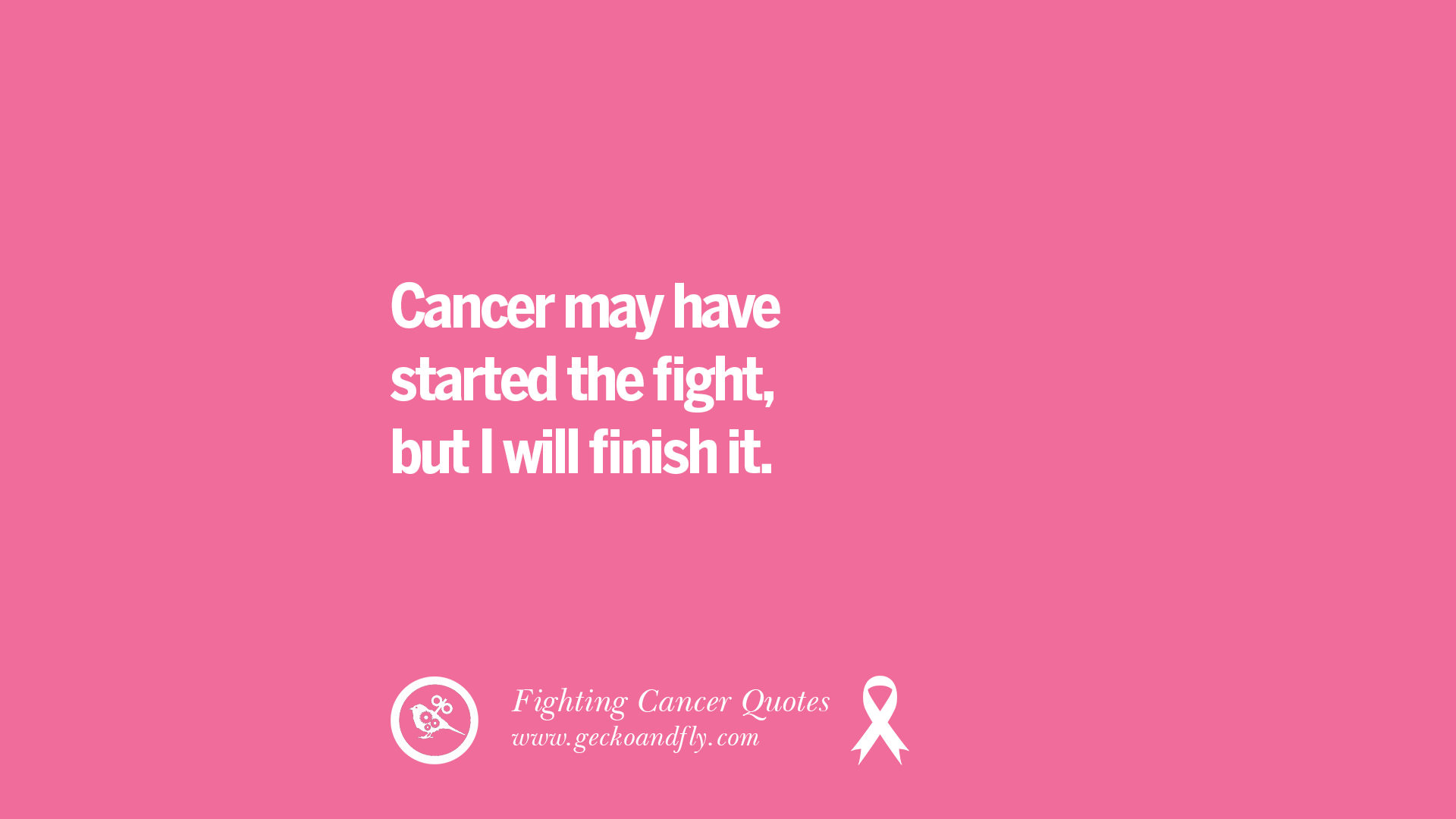 30 Quotes On Fighting Cancer And Never Giving Up Hope