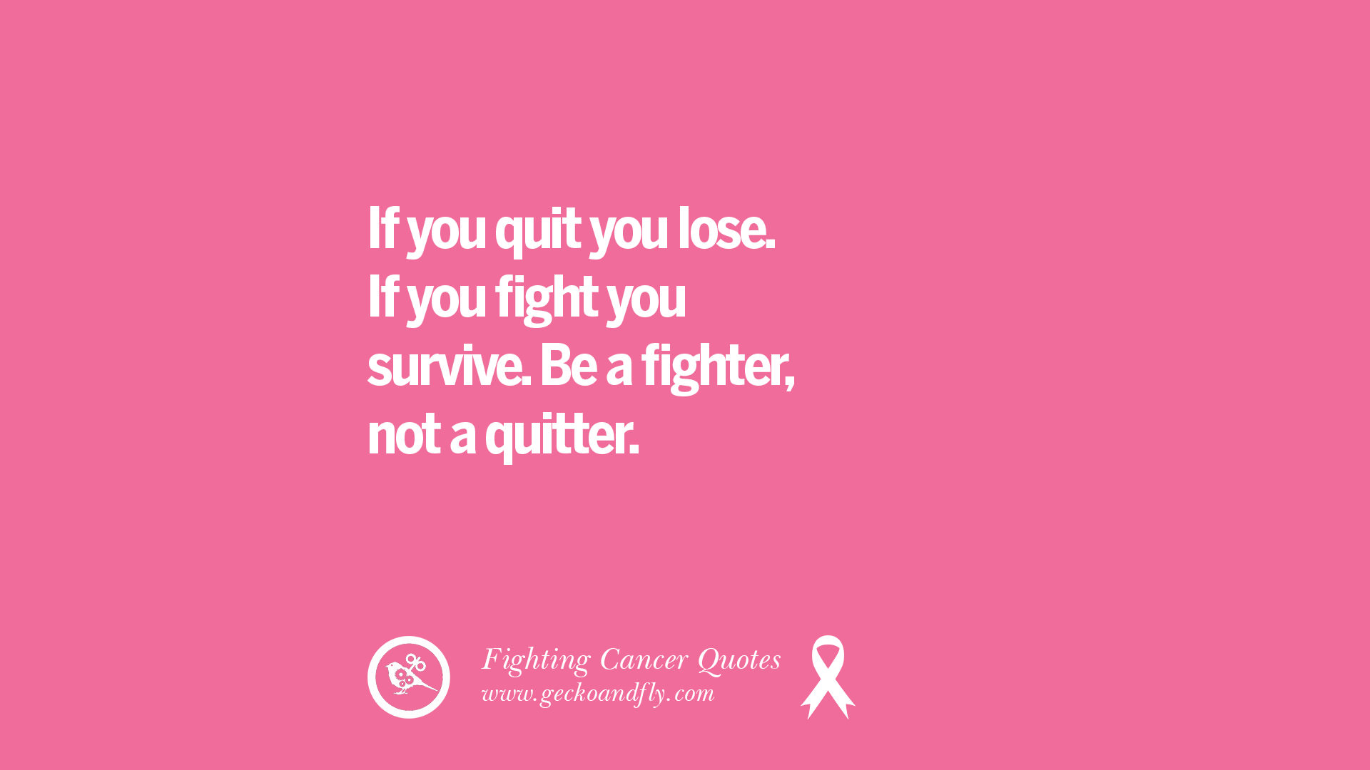 30 Motivational Quotes On Fighting Cancer And Never Giving Up Hope