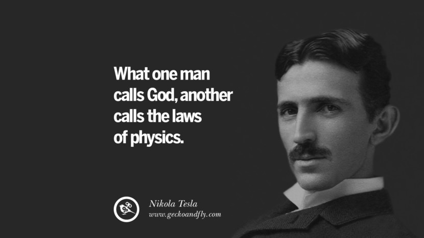 21 Electrifying Nikola Tesla Quotes On Energy Science And