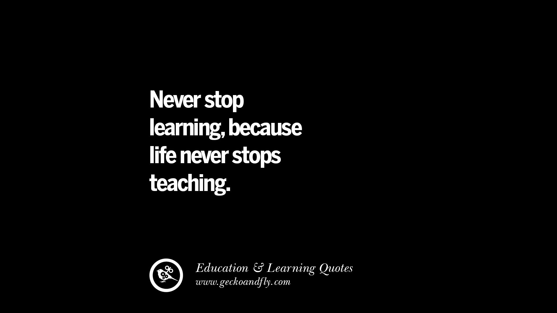 Quotes About Learning   31 Quotes On Teaching Better And Make Learning More Effective